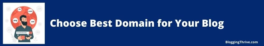 How to Choose Best Domain Name for Your Blog