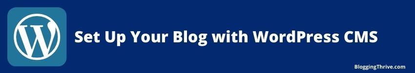 Set Up Your Blog with WordPress CMS